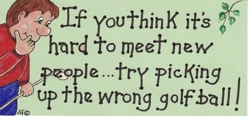 If You Think It's Hard To Meet New People Sign