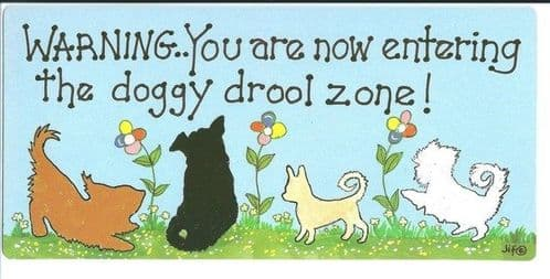 Warning..  you are now entering - Doggy Sign