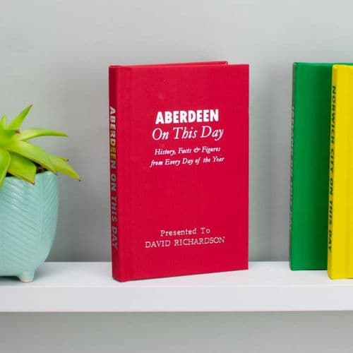 Personalised Aberdeen On This Day Book
