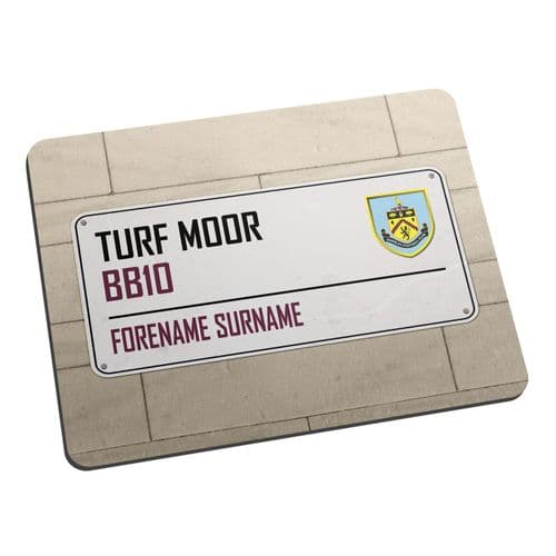Personalised Burnley FC Turf Moor Street Sign Mouse Mat