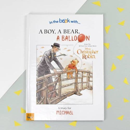 Personalised Christopher Robin: a Boy, a Bear, a Balloon Story Book
