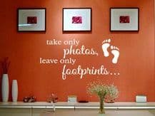 'Take only photos, leave only footprints' wall art sticker, quote, vinyl, Quote