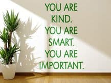'You are kind. You are Smart.' Motivational Wall Sticker, Decal Transfer, Art