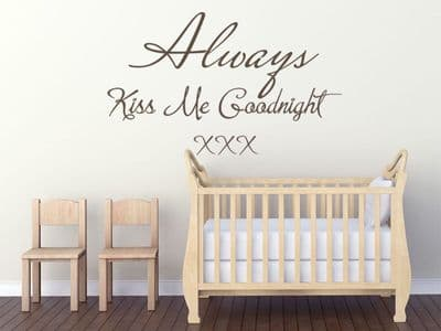 Always Kiss Me Goodnight Wall Art Quote, Wall Sticker, Modern Decal Transfer