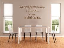"Care Home Wall Quote ""Our Residents.."" Wall Art Sticker, Modern Transfer, Decal,"