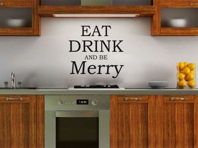 Eat, Drink and be Merry Wall Art Quote, Sticker, Decal, Modern Wall Art Transfer