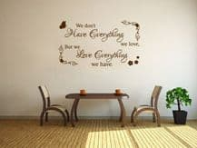 "Family Wall Quote ""We don't have everything.. Wall Art Sticker, Vinyl Transfer."