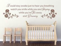 I Could Stay Awake Just To Hear You Breathing ...Wall Art Quote, Modern Sticker