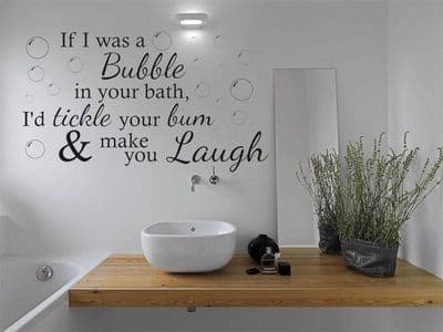 If I was a bubble...  - Wall Art Quote, Bathroom Sticker, Decal, Vinyl Transfer