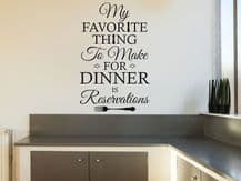 """Kitchen Wall Quote """"My Favourite Thing To Make.."""" Vinyl Decal, Modern Transfer"""