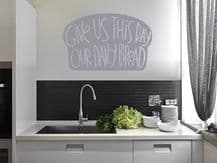 """Kitchen Wall Quote """"Our Daily Bread..."""" Vinyl Wall Sticker. Modern Transfer"""