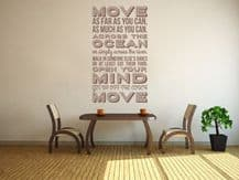 MOVE, as far as you can... Wall Art Quote Sticker, Decal, Vinyl Transfer, Modern
