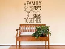 """Religious Wall Quote """"The Family That Prays.."""" Wall Art Sticker, Modern Transfer"""