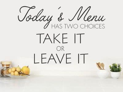 Today's Menu Has Two Choices Wall Art Quote, Wall Sticker, Modern Decal Transfer