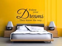 """Vinyl Wall Quote """"Follow Your Dreams They Know The Way"""" Modern Wall Sticker"""
