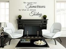 """Vinyl Wall Quote """"We Create Our Tomorrows..."""" Wall Art Sticker, Modern Transfer"""