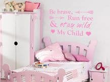 """Wall quote 'Be Brave, run free..."""" Bathroom Wall Art Sticker Quote Vinyl Decal"""