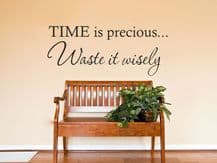 """Wall Quote """"Time Is Precious..."""" Wall Art Sticker, Vinyl Decal, Transfer."""