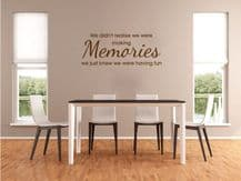 "Wall Quote ""We Didn't Realise... "" Wall Art Sticker, Vinyl Decal, Transfer."