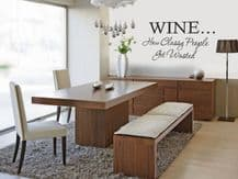 Wine...How Classy People Get Wasted Wall Art Sticker Quote - Vinyl Wall Decal