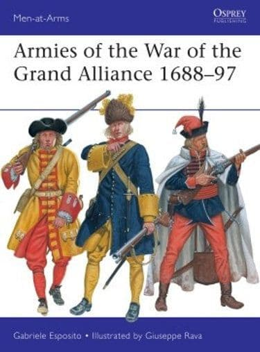 Armies of the War of the Grand Alliance 1688-97