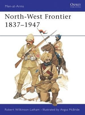 The North West Frontier 1837-1947