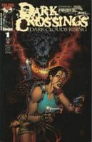 Dark Crossings: Dark Clouds Rising/Overhead - Full Set of 2 Comics