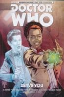 Doctor Who The Eleventh Doctor Comic Strip Collection Volume 2: Serve You - TPB