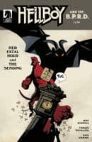 Hellboy and the BPRD: Her Fatal Hour and The Sending - Cover B (Mignola)