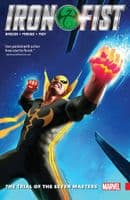 Iron Fist Volume 1: The Trial of Seven Masters- TPB/Graphic Novel