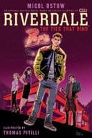 Riverdale: The Ties The Bind - Original Graphic Novel