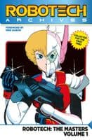 Robotech Archives: The Masters - Volume 1 - TPB/Graphic Novel