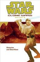 Star Wars: Clone Wars Volume 2: Victories and Sacrifices - TPB/Graphic Novel