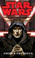Star Wars: Darth Bane - Path of Destruction - Paperback Novel by Drew Karpyshyn