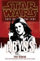 Star Wars Fate of the Jedi: Abyss - By Troy Denning - Paperback Novel