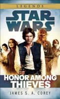 Star Wars: Honor Among Thieves - By James S. A. Corey - Paperback Novel
