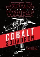 Star Wars The Last Jedi: Cobalt Squadron - Novel