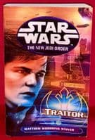 Star Wars The New Jedi Order: Traitor - Paperback Novel - By Matthew Woodring Stover