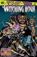 The Witching Hour #1 - Justice League Dark & Wonder Woman Crossover