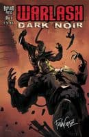 Warlash: Dark Noir - Issues 1 to 3 - Full Set of 3 Comics - Signed Editions