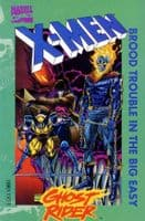 X-Men & Ghost Rider: Brood Trouble in the Big Easy - TPB/Graphic Novel