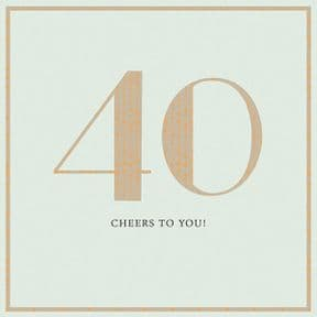 40 Cheers to You Birthday Card