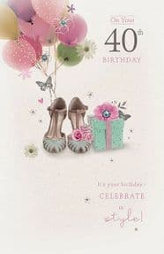 Age 40 Celebrate in Style Birthday Card