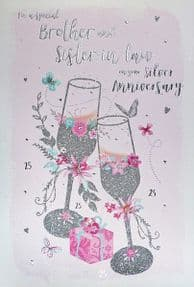 Brother & Sister in Law Silver 25th Wedding Anniversary Card