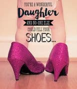 Daughter & Shoes Birthday Card