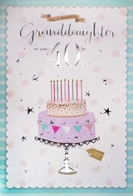 Granddaughter 40th Birthday Card