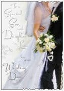 Special Son & Daughter in Law Wedding Day Greeting Card