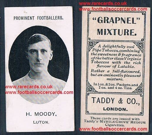 """1908 Luton Town H.Moody on rare type Taddy card with """"footnote"""""""