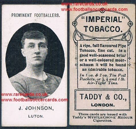 1908 Luton Town J.Johnson Luton Town Taddy footnote card