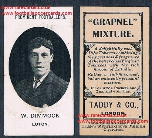 """1908 Luton Town W. Dimmock rare Taddy card with """"footnote"""""""